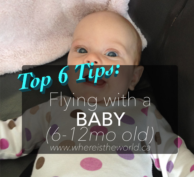6 Tips for Flying with a Baby
