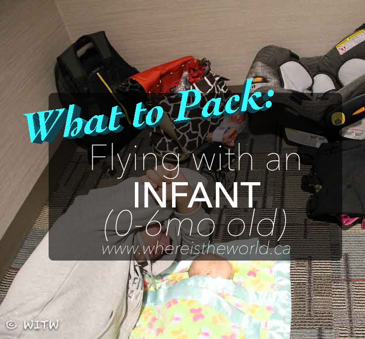 What to Pack for Flying with Infants