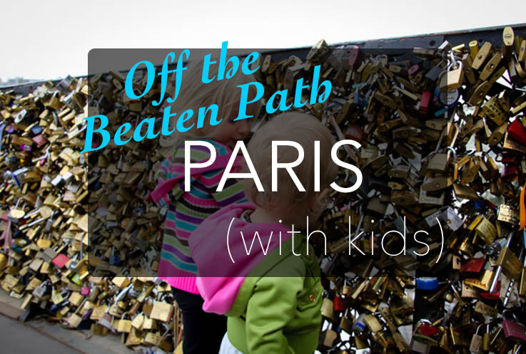 Unguidebook To Paris With Kids