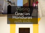 Gracias Honduras with Kids