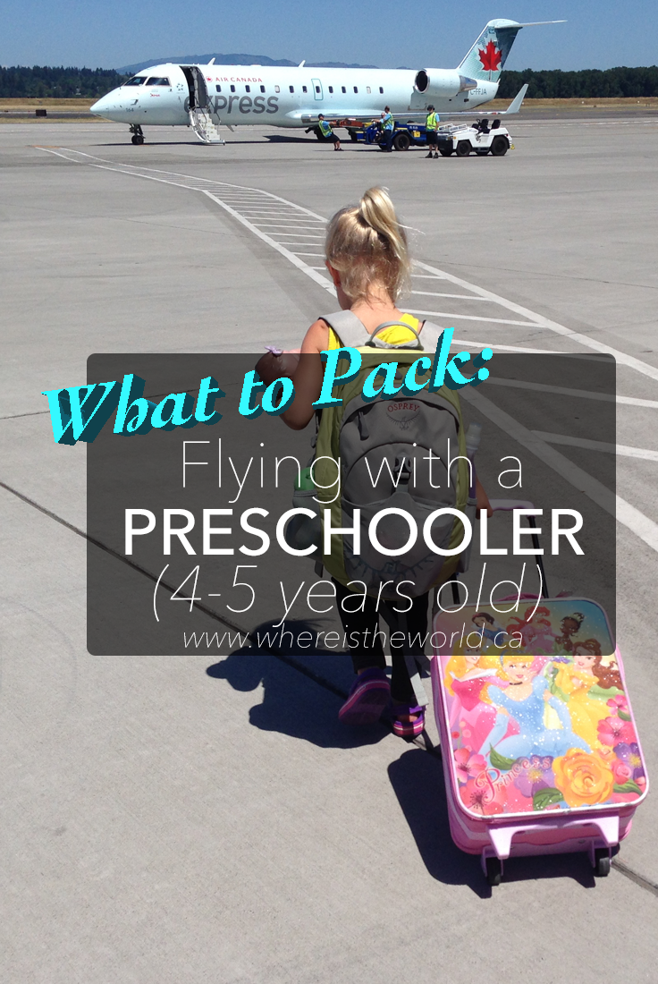 What to Pack when Flying with Preschoolers