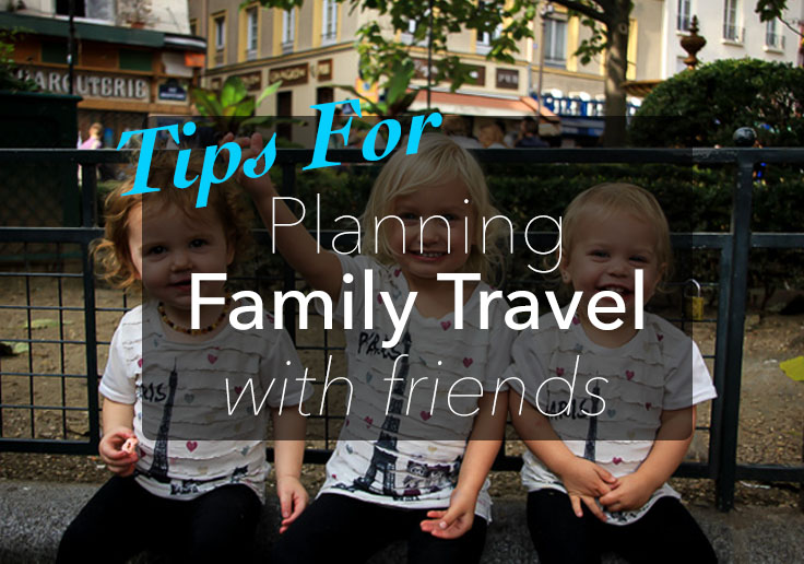 Tips for Planning Travel with Friends