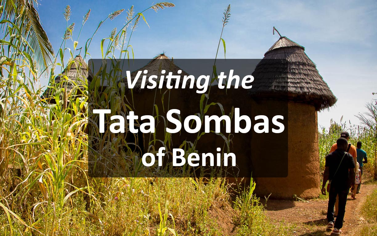 A Visit to the Tata Somba Houses in Benin
