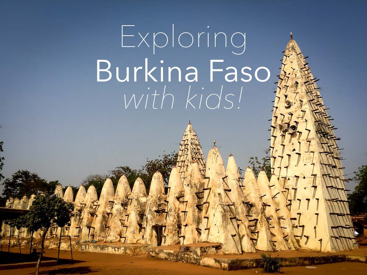 Exploring Burkina Faso with Kids
