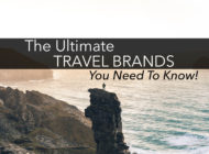 The Best Travel Brands You Need To Know