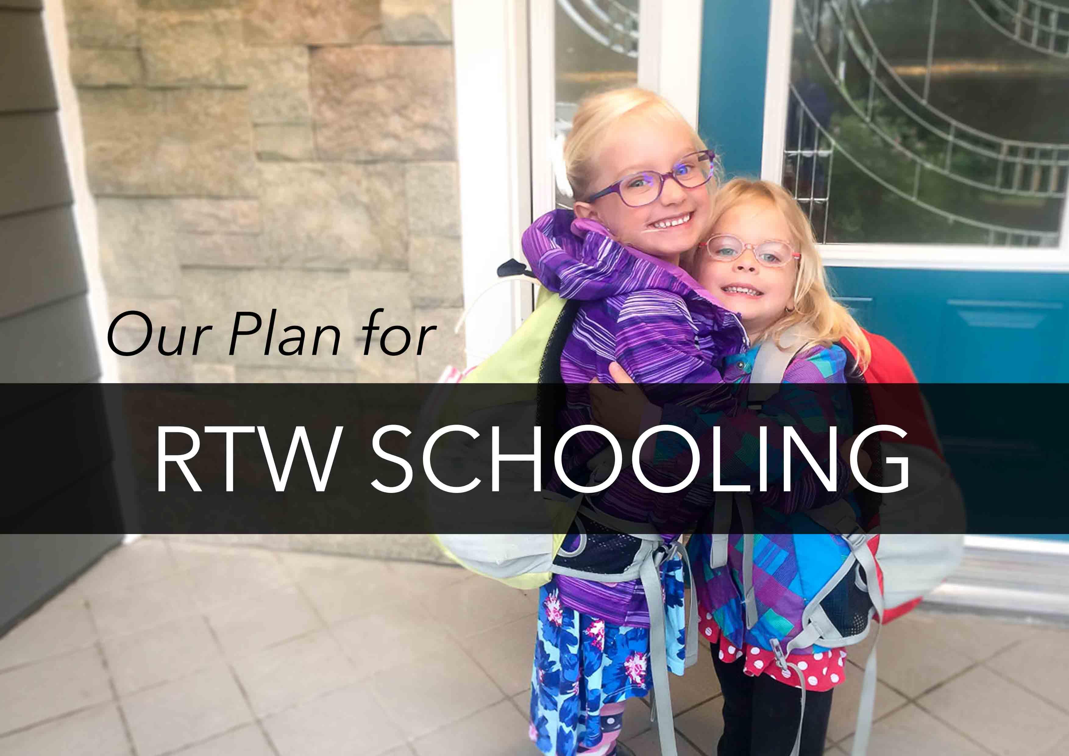 RTW Schooling