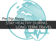 Essential Pre-trip Steps to Stay Healthy during Long Term Travel