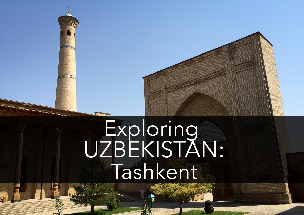 Exploring Tashkent Uzbekistan with Kids