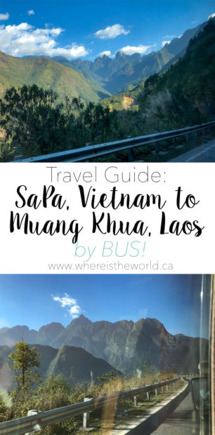 Travel Guide for taking the bus from Vietnam to Laos. Start in the beautiful mountain town of SaPa and end by the river in Muang Khua. | Vietnam to Laos | SaPa to Muang Khua | Bus Travel | Vietnam by bus | Laos by Bus | Vietnam Laos border crossing | Laos Visa on Arrival | Travel with Kids | Vietnam to Laos with Kids |