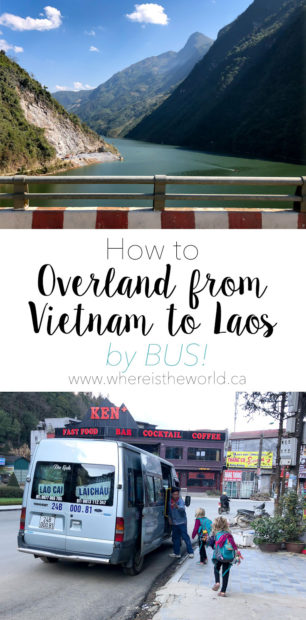 How to Travel Overland from Vietnam to Laos by Bus! Start in the beautiful mountain town of SaPa and end by the river in Muang Khua. | Vietnam to Laos | SaPa to Muang Khua | Bus Travel | Vietnam by bus | Laos by Bus | Vietnam Laos border crossing | Laos Visa on Arrival | Travel with Kids | Vietnam to Laos with Kids |